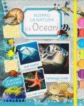 Scopro la Natura - Gli Oceani - Libro