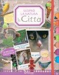 Scopro la Natura - La Città - Libro + Stickers