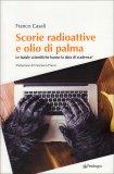 Scorie Radioattive e Olio di Palma — Libro