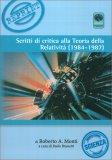 Scritti di Critica alla Teoria della Relatività (1984-1987) — Libro