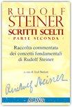 Rudolf Steiner - Scritti Scelti - Parte Seconda