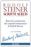 Rudolf Steiner - Scritti Scelti - Parte Prima