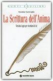 La Scrittura dell'Anima — Libro