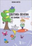 Scrittura Creativa per Bambini - Libro