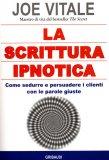 La Scrittura Ipnotica  - Libro