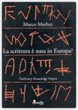 La Scrittura è Nata in Europa?