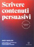 Scrivere Contenuti Persuasivi — Libro