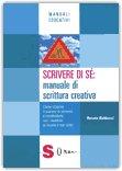 Scrivere di Sè: Manuale di Scrittura Creativa