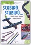 Scubidù Scubidù — Libro