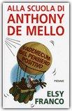 Alla Scuola di Anthony De Mello
