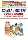 Scuola d'Inglese Conversare le Parole per Cavarsela Sempre  - Libro