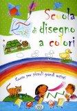 Scuola di Disegno a Colori  - Libro
