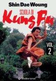 Scuola Di Kung Fu - Vol. 2  - Libro