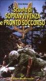 Scuola di Sopravvivenza e Pronto Soccorso  - Libro