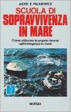 Scuola di Sopravvivenza in Mare - Libro