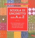 Scuola di Uncinetto dalla A alla Z — Libro
