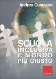 Scuola Inclusiva e Mondo più Giusto - Libro + DVD