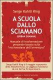 A Scuola dallo Sciamano (Urban Shaman)  — Libro