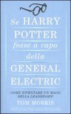 Se Harry Potter Fosse a Capo della General Electric