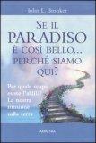 Se il Paradiso è Così Bello... Perchè Siamo Qui? — Libro