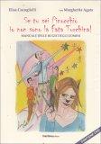 Se Tu sei Pinocchio Io non Sono la Fata Turchina  - Libro