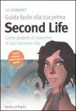Guida Facile alla Tua Prima Second Life