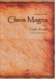 Il Secondo libro della Clavis Magna