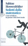 Sedotti dalla Matematica — Libro