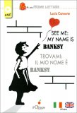 See Me: My Name Is Banksy - Libro