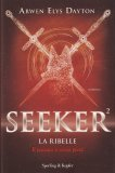 Seeker 2 - La Ribelle - Libro
