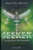 Seeker - La Ragazza del Destino - Libro