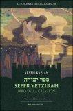 Sefer Yetzirah - Libro della Creazione - Libro