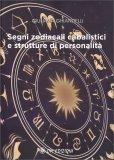 Segni Zodiacali Cabalistici e Strutture di Personalità — Manuali per la divinazione