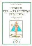 Segreti della Tradizione Ermetica -  Vol. 2 - Libro