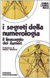 I Segreti della Numerologia — Manuali per la divinazione