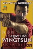 I Segreti del Wingtsun Re-Evolution — Libro