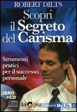 Scopri il Segreto del Carisma - Libro + CD — Libro