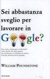 Sei Abbastanza Sveglio per Lavorare in Google?  - Libro