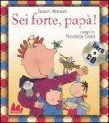 Sei Forte, Papà! + CD