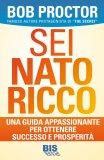 Sei Nato Ricco  - Libro