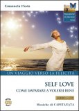 Self Love - Un Viaggio Verso la Felicità - Libro + CD