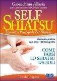 Self Shiatsu secondo i Principi di Zen Shiatsu - Libro