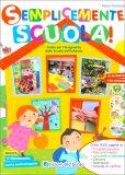 Semplicemente Scuola! - Libro + 4 CD