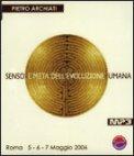 Senso e Meta dell'Evoluzione Umana - MP3