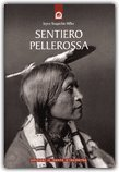 Sentiero Pellerossa — Libro