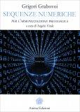 Sequenze Numeriche per l'Armonizzazione Psicologica - Libro