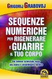 eBook - Le Sequenze Numeriche per Rigenerare e Guarire il Tuo Corpo