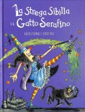 La Strega Sibilla e il Gatto Serafino - Libro