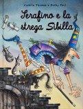 Serafino e la Strega Sibilla - Libro
