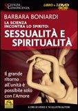La Scienza Incontra lo Spirito: Sessualità e Spiritualità  - DVD